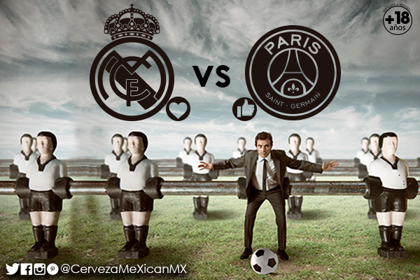 Real Madrid vs Paris  Saint-Germain Cerveza meXican